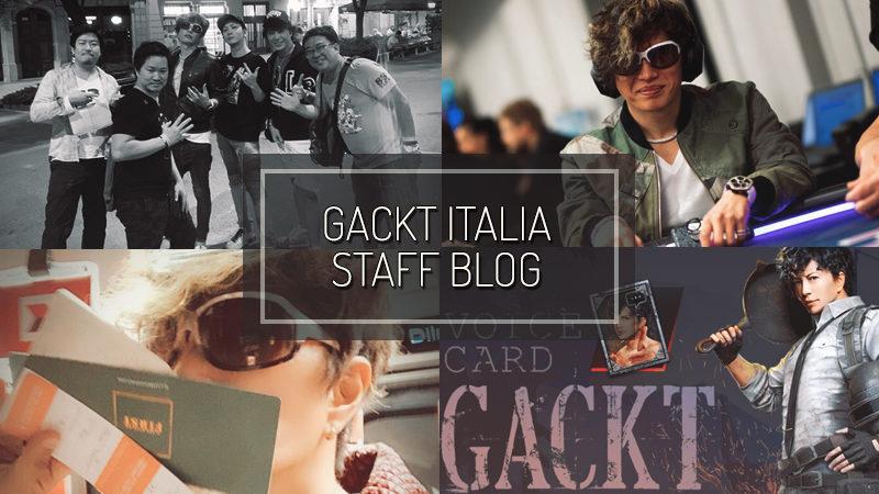 GACKT ITALIA STAFF BLOG – SEP 08 2019