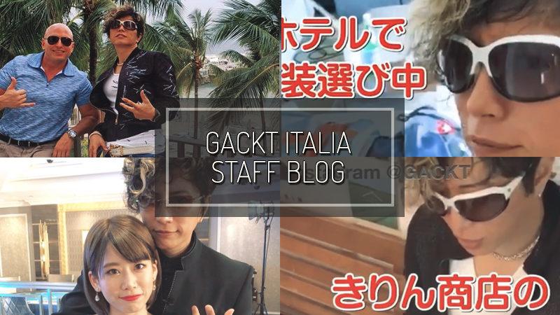 GACKT ITALIA STAFF BLOG – SEP 22 2019
