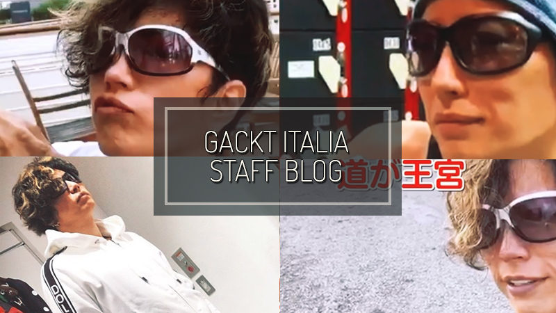 GACKT ITALIA STAFF BLOG – NOV 03 2019