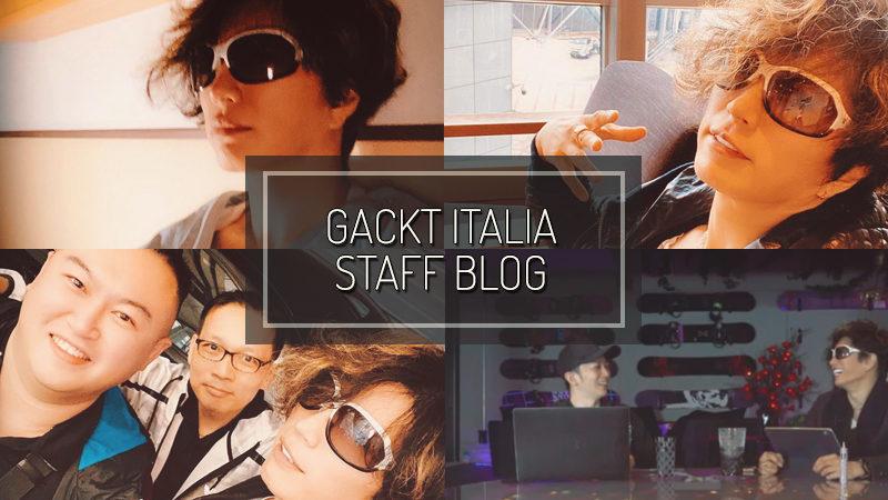 GACKT ITALIA STAFF BLOG – NOV 17 2019