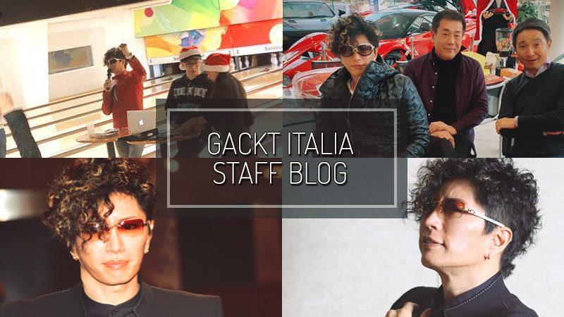 GACKT ITALIA STAFF BLOG – DIC 29 2019