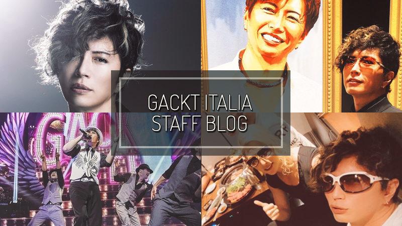 GACKT ITALIA STAFF BLOG – GEN 05 2020