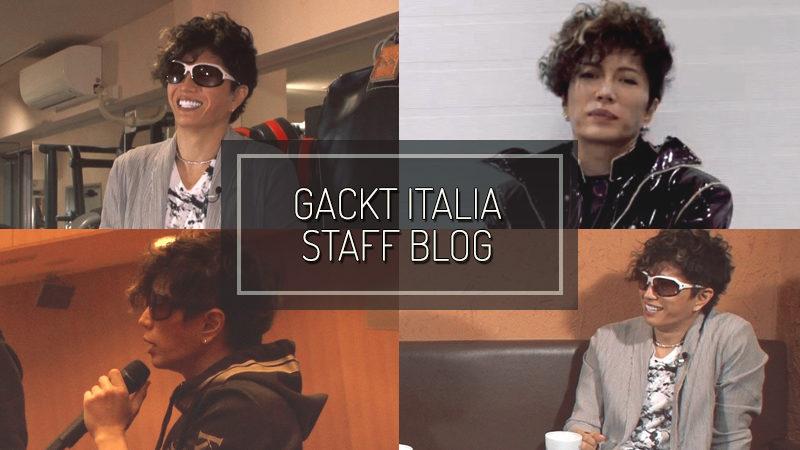 GACKT ITALIA STAFF BLOG – GEN 26 2020