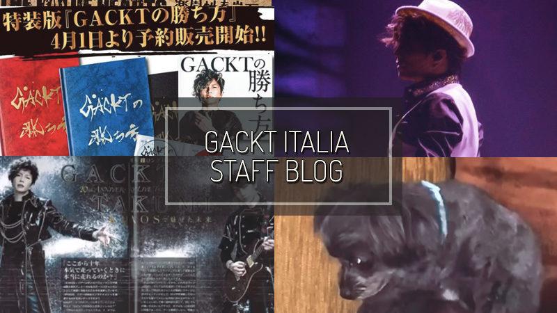 GACKT ITALIA STAFF BLOG – APR 05 2020