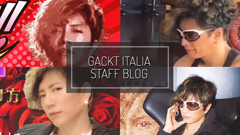 GACKT ITALIA STAFF BLOG – MAY 03 2020