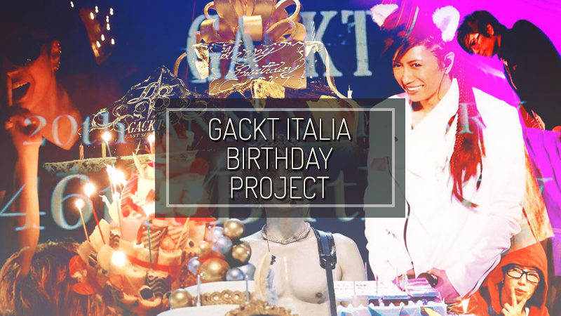 GACKT ITALIA 2020 BIRTHDAY PROJECT