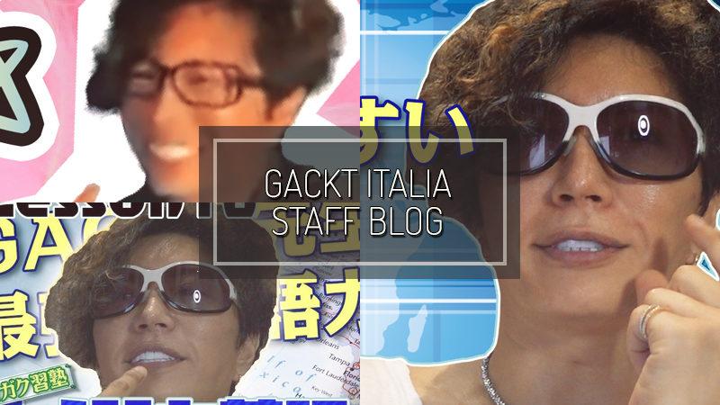 GACKT ITALIA STAFF BLOG – AUG 16 2020