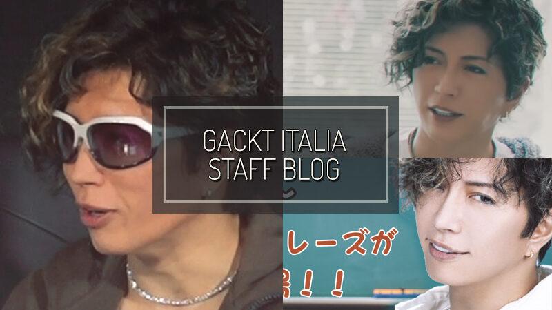 GACKT ITALIA STAFF BLOG – NOV 01 2020