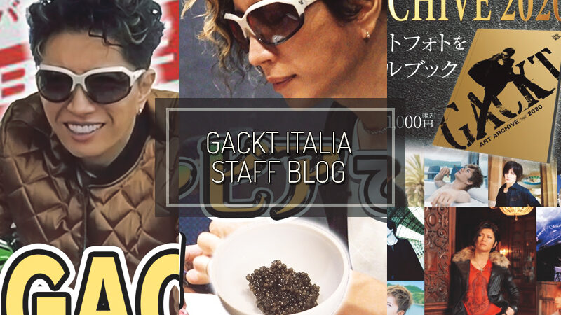 GACKT ITALIA STAFF BLOG – GEN 10 2020