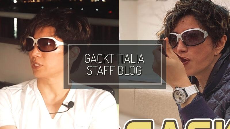 GACKT ITALIA STAFF BLOG – FEB 08 2020