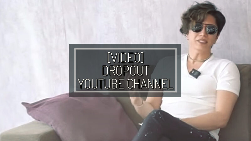 [VIDEO] DROPOUT YOUTUBE CHANNEL – FEB 21 2021